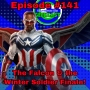 Artwork for Ep #141: Marvel's Phase 4 and the Falcon & the Winter Soldier Finale!