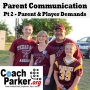 Artwork for Parent Communication Issues - Part 2; Parent & Player Demands