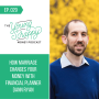 Artwork for Ep. 029: How Marriage Changes Your Money with Financial Planner Dann Ryan