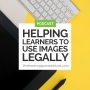 Artwork for Helping Learners To Use Images Legally
