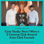 Artwork for Case Study: How I Won a 2 Comma Club Award from ClickFunnels