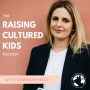 Artwork for 011: What to Expect When Raising a Bilingual Child with Madalena Xanthopoulou