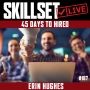 Artwork for Skillset Live Episode #187: 45 Days To Hired with Erin Hughes