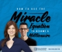 Artwork for 266: How To Use The Miracle Equation To Become a Millionaire