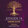 Artwork for 74: Shamanic Healing with Laura Beann, MSW