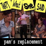"Episode # 128 -- ""Pam's Replacement"" (11/10/11)"