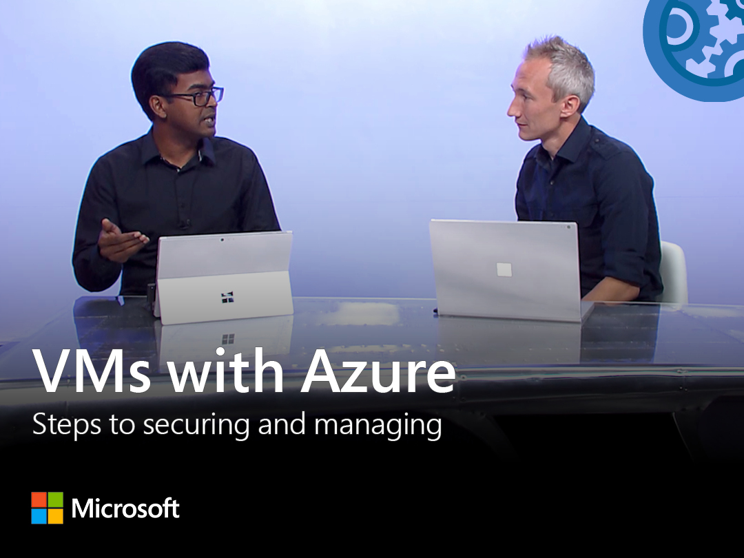 Artwork for Steps to securing and managing your VMs in production with Azure