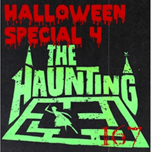 Pharos Project 167: Halloween Special 4. The Haunting