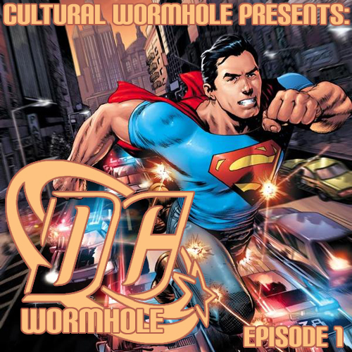 Cultural Wormhole Presents: DC Wormhole Episode 1