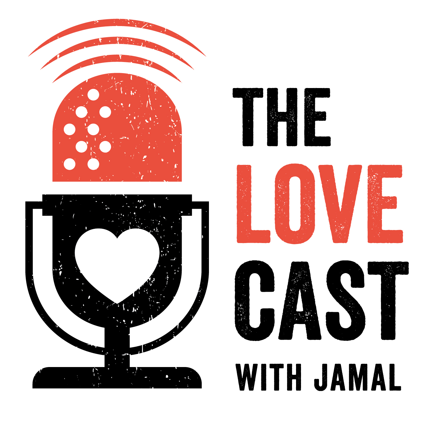 The Love Cast with Jamal  show art