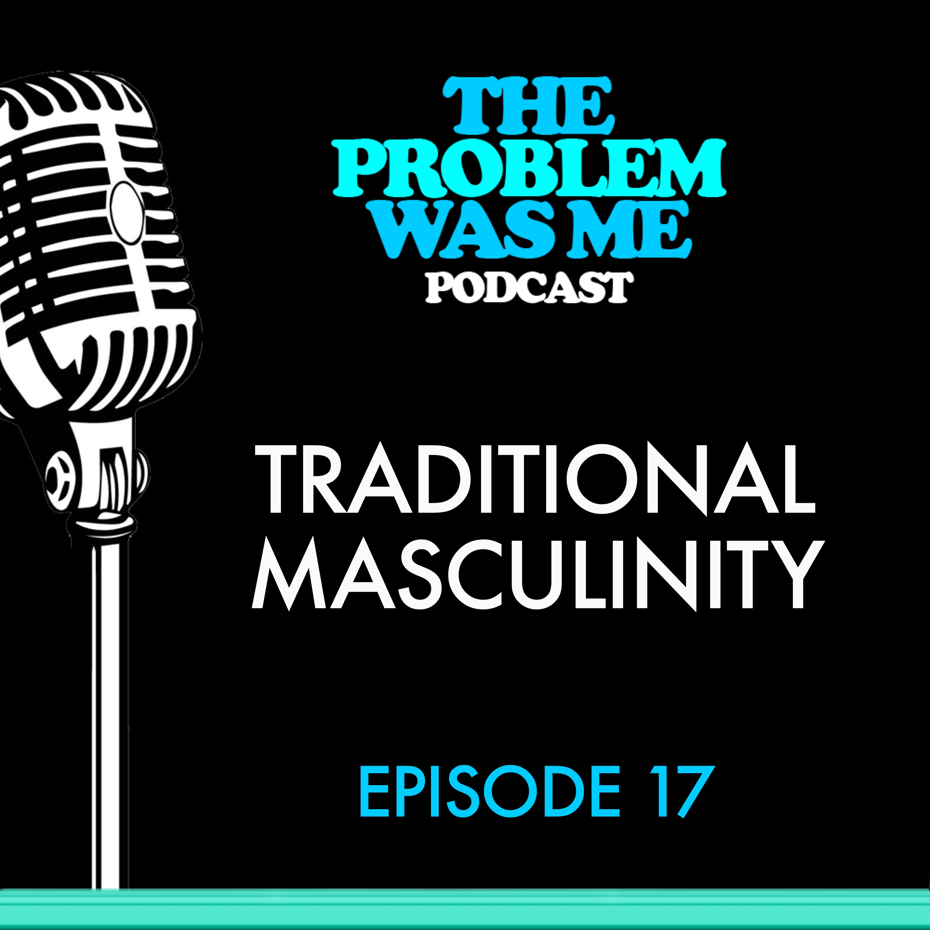 Traditional Masculinity