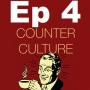 Artwork for Ep 4 March 19, 2015 Counter Culture