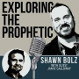 Artwork for Exploring the Prophetic with Jamie Galloway (Ep. 31)