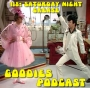 Artwork for Goodies Podcast 118 - Saturday Night Grease