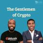 Artwork for The Gentlemen of Crypto EP. 308 - Facebook's Whatsapp New Crypto, Supermarkets Accept Crypto