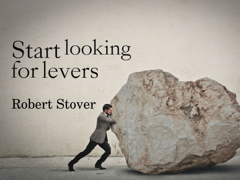 """Look for Levers"" with Robert Stover"