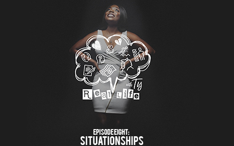 "Episode 8 | ""Situationships"""