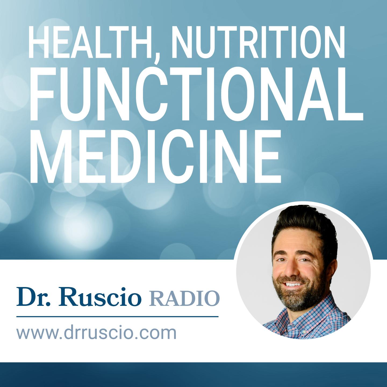Dr. Ruscio Radio: Health, Nutrition and Functional Medicine show art