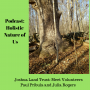 Artwork for Podcast: Holistic Nature of Us: Land Trusts