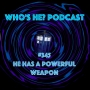 Artwork for Doctor Who: Who's He? Podcast #345 He has a powerful weapon