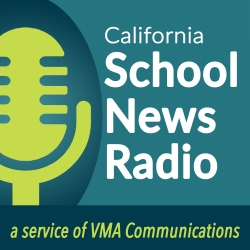 California School News Radio: 06/11/19 History in the Making: Advocating for Arts Education