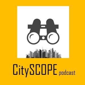 CitySCOPE Podcast