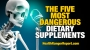 Artwork for The five most dangerous dietary supplements