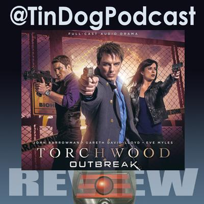 TDP 625: Torchwood - Outbreak