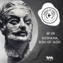 Artwork for Ep. 09: Kushana, Son of God