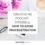 Artwork for Episode 11 How to Avoid Procrastination
