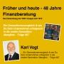 Artwork for #87 Frueher und Heute 48 Jahre Finanzberatung -  Interview mit Karl Vogt