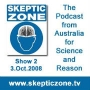 Artwork for The Skeptic Zone #2 - 3.Oct.2008