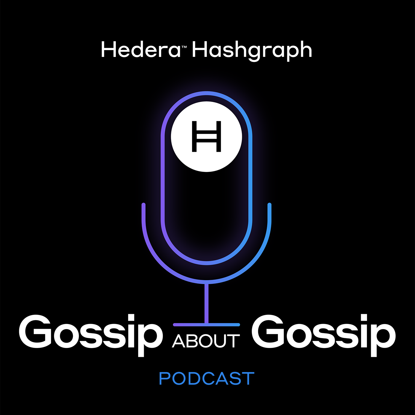 Hedera Hashgraph - Gossip About Gossip Podcast show art