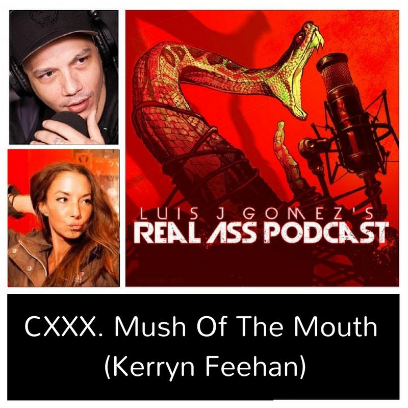 CXXX. Mush Of The Mouth (Kerryn Feehan)