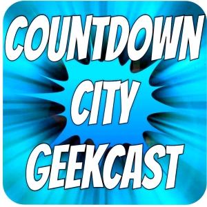 Countdown City Geekcast
