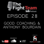 Artwork for Ep 28 - What is Good Coaching & Anthony Bourdain