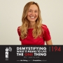 Artwork for Ep 194 - Demystifying What It Means to Live The ONE Thing | Kaelyn Loes