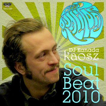 Dj Kanada Kaosz from The Qualitons - Soul Beat 2010
