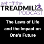 Artwork for The Laws of Life and the Impact on One's Future