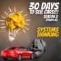 Artwork for 30 Days To Sell Cars Podcast Season #2 Episode #3  - The Third Mental Shift To Build Your Automotive Customer Acquisition Machine