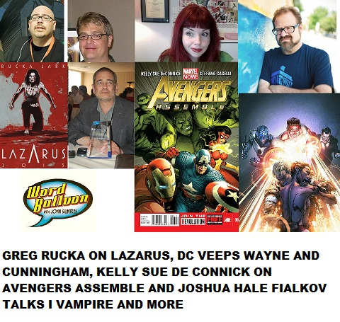 Word Balloon Podcast ep 410 Breaking Comics News With Greg Rucka Kelly Sue Deconick DC Veeps and Joshua Fialkov