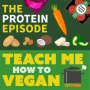 Artwork for The Protein Episode - with special guest Gabriel Gaarden, RD