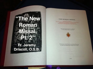 MMP 11 - The New Roman Missal, Pt. 2
