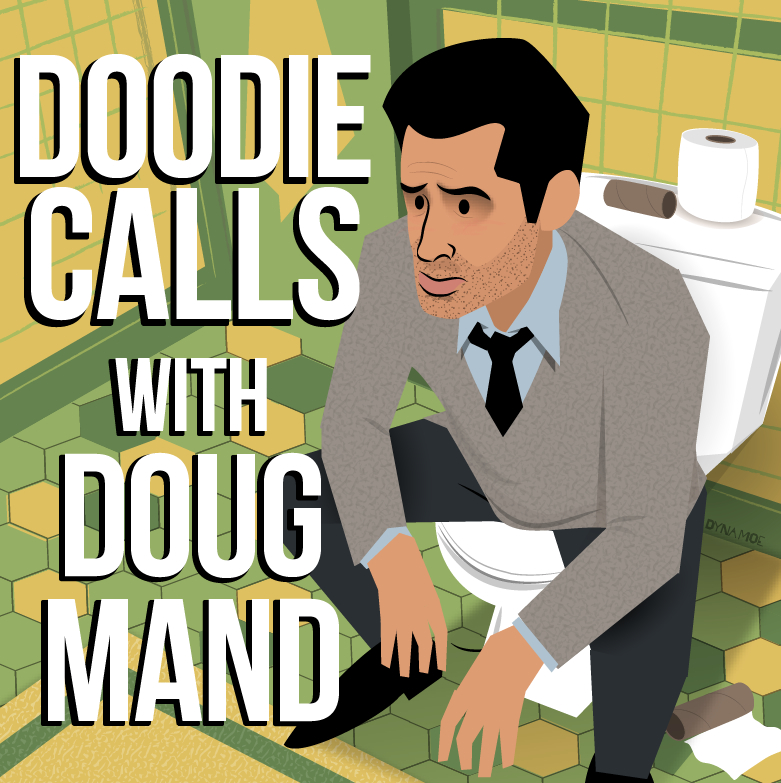 Doodie Calls with Doug Mand - Rob Kerkovich
