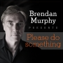 Artwork for Brendan Murphy with Fearless Sharon Vaughn, Nashville Songwriter Hall of Fame