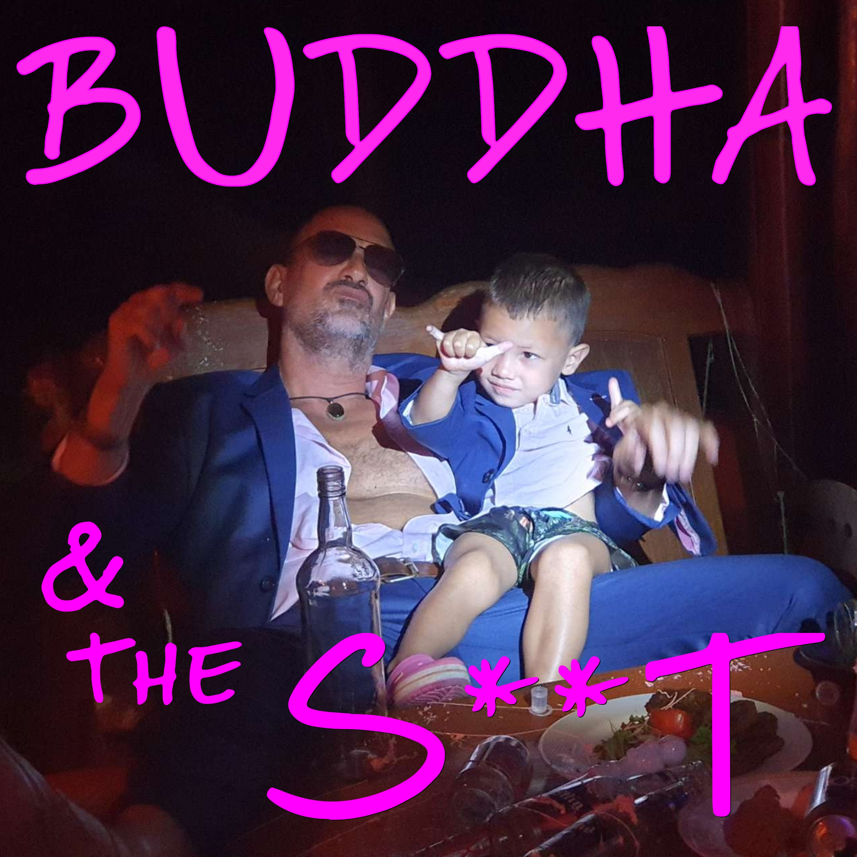 BUDDHA AND THE S**T show art