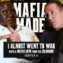 Artwork for Almost going to WAR with a Mafia Capo