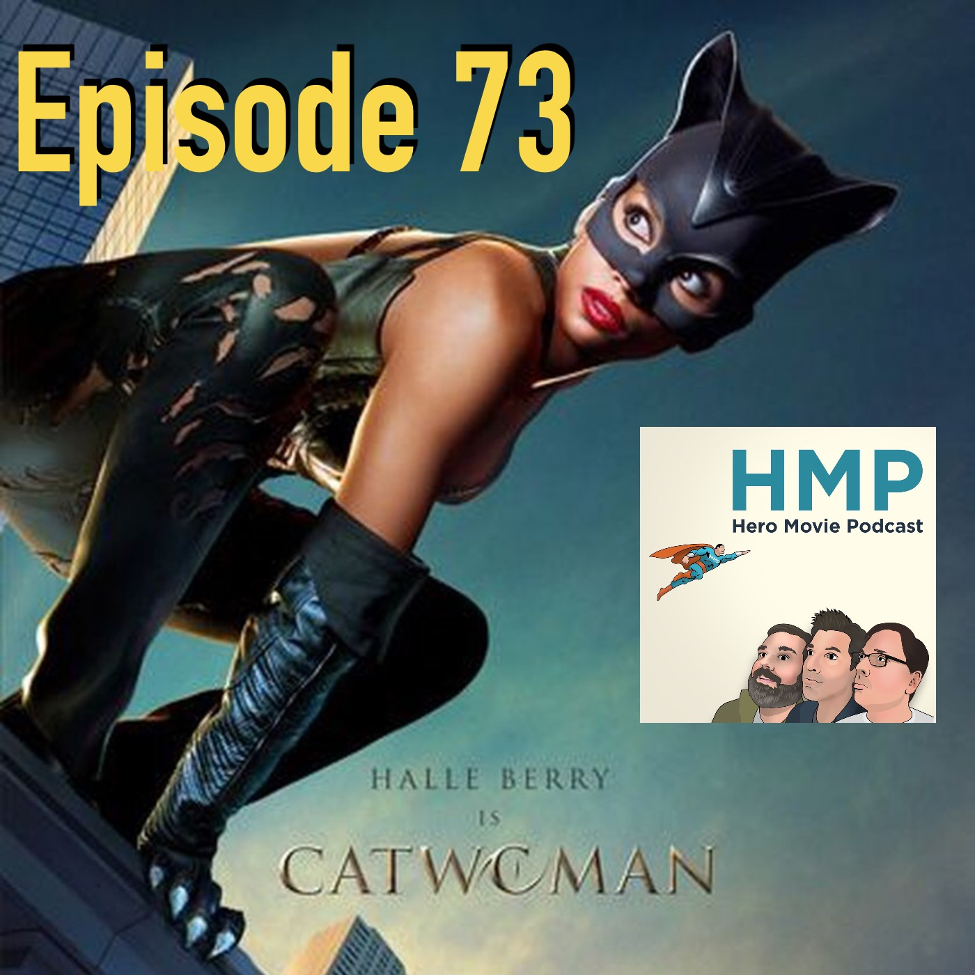 Episode 73- Catwoman (2004)