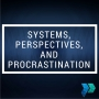 Artwork for Systems, Perspectives, and Procrastination: Business Coach John Barron's Advice for Entrepreneurs [Episode 4]