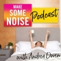 Artwork for Episode 394: Make Some Noise Coaching Session on Motivation and Burnout